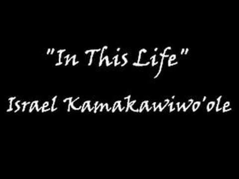 N Dis Life de Israel Iz Kamakawi Letra y Video
