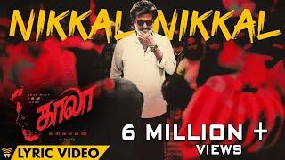 Nikkal Nikkal - Lyric Video   Kaala (Tamil)   Rajinikanth   Pa Ranjith   Santhosh Narayanan