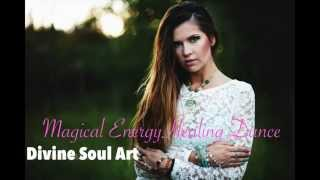 Energy Healing Dance