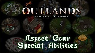 Aspect Gear Special Abilities [UO Outlands]