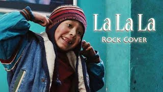 La La La [Rock Cover] Naughty Boy & Sam Smith