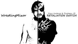 67 - Retaliation Switch (Dean Ambrose vs Pentagon Jr.) - Mashup