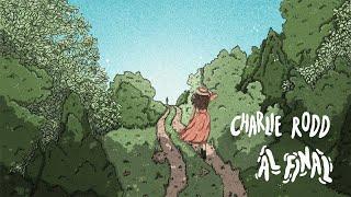 Charlie Rodd - Al Final (Lyric Video)
