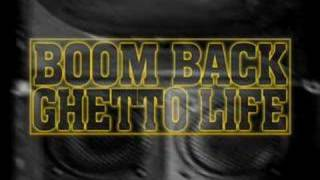 Boom Back - Ghetto Life