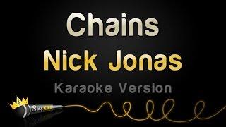 Nick Jonas - Chains (Karaoke Version)