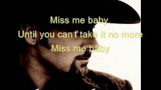 Chris Cagle- Miss Me Baby