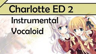 "Charlotte ED 2 - Rakuen Made ""To Paradise"" 【Instrumental + Vocaloid】 【Hereson ft. AnimeMidi】"