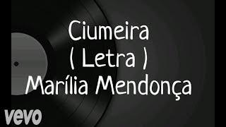 Ciumeira - Letra - Marília Mendonça