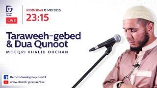 Taraweeh-gebed & Dua Qunoot 13-05-2020