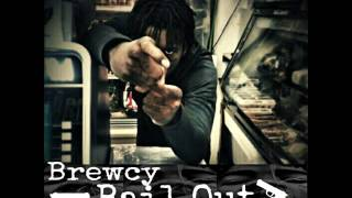 Brewcy - Bail Out