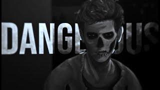 Dangerous [Nathan Prescott]
