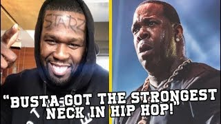 50 Cent Makes Fun Of Busta Rhymes!