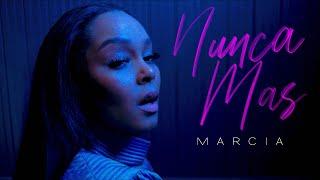 Marcia - Nunca Mas (Official Video)