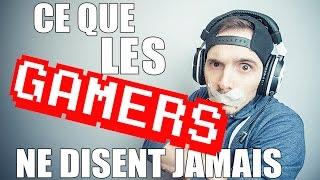 Ce que les GAMERS ne disent jamais - Jimmy Faitl'Con