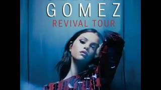 Selena Gomez - Me & My Girls (Live at Revival Tour) [Studio Version]