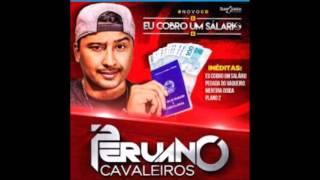 SOLTEIRO NÃO LEVA CHIFRE - PERUANO CAVALEIROS CD 2016