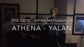 SideCetiz&ErtanMeydanaçar-Athena/Yalan (cover)
