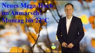Montag bis 22 Grad warm - ab Mittwoch neues Mega-Hoch! (Mod.: Dominik Jung)