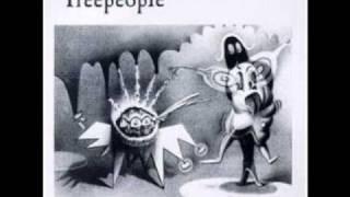 Treepeople - Chunks of Milk