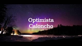 Optimista - Caloncho