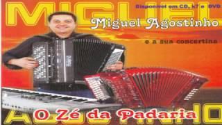 Miguel Agostinho - O Zé da Padaria