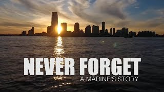 A Marine's 9/11 story | Never Forget