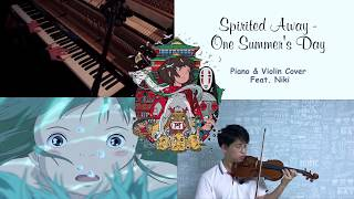 Spirited Away - One Summer's Day [Piano & Violin Cover] Feat. Niki