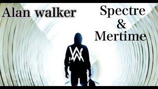 Alan walker, the spectre.remix(mertime)GKB music