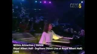 Within Attraction [Trance] | YANNI (Royal Albert Hall Konseri-1995)