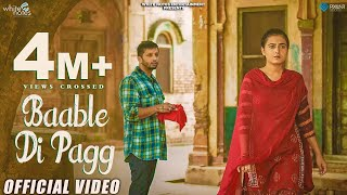 Baable Di Pagg | Full Song | Ahen Ft.Gurmoh | White Notes Entertainment