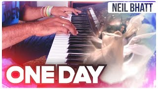 ARASH feat Helena - ONE DAY | Piano Cover | Neil Bhatt