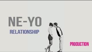 Ne-Yo - Relationship (New Song 2017) Lyrics