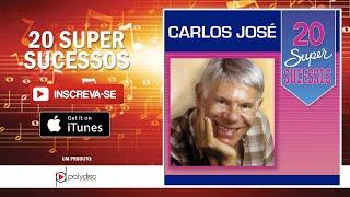 Carlos José - Lembrança