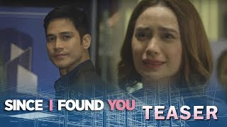 Since I Found You May 14, 2018 Teaser