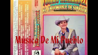 Tomas Hernandez El Indomable De Sinaloa - Gordo y Mantecoso