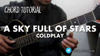 A Sky Full of Stars - Coldplay (CHORD)