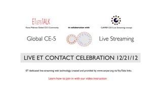 CE-5 Live ET Solstice Contact