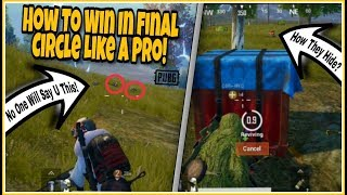 How To Win In Final Circle Everytime Like A PRO!   Best Tips & Tricks   PUBG MOBILE