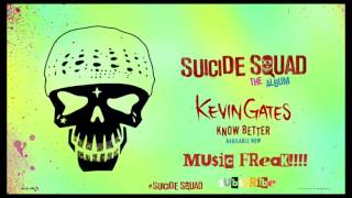 Know better by Kevin Gates (audio) music freak!!!!