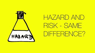 Hazard and Risk -- What's the difference? width=