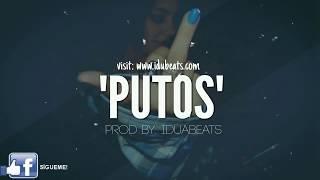 Putos   Hip Hop instrumental Maleanteo aprod By IduBeats