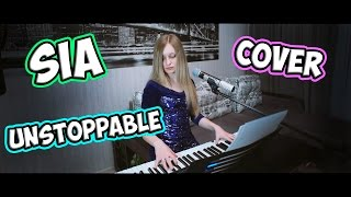 Sia – Unstoppable (cover)