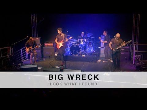 Look What I Found de Big Wreck Letra y Video