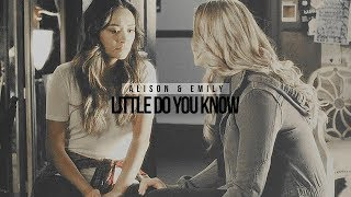 alison & emily | little do you know