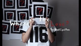 Where Is the Love? - The Black Eyed Peas   Cover by Junior Machado