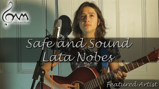 Taylor Swift - Safe and Sound (Live Cover by Lata Nobes - Owen Neligan Featured Artist)