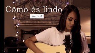 Sabrina Lopes - Como és Lindo (Autoral)