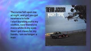 Trevor Jackson - Night Time (Lyrics)