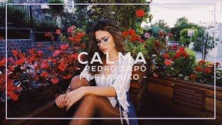 Calma - Pedro Capó ft. Farruko
