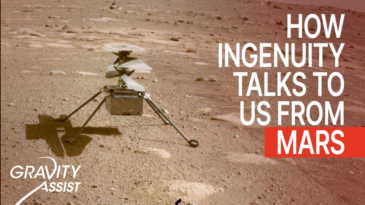 NASA : How the Ingenuity Helicopter Talks to Us From Mars